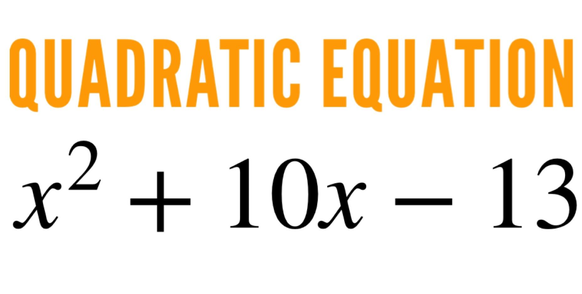 The Quadratic Equations 3