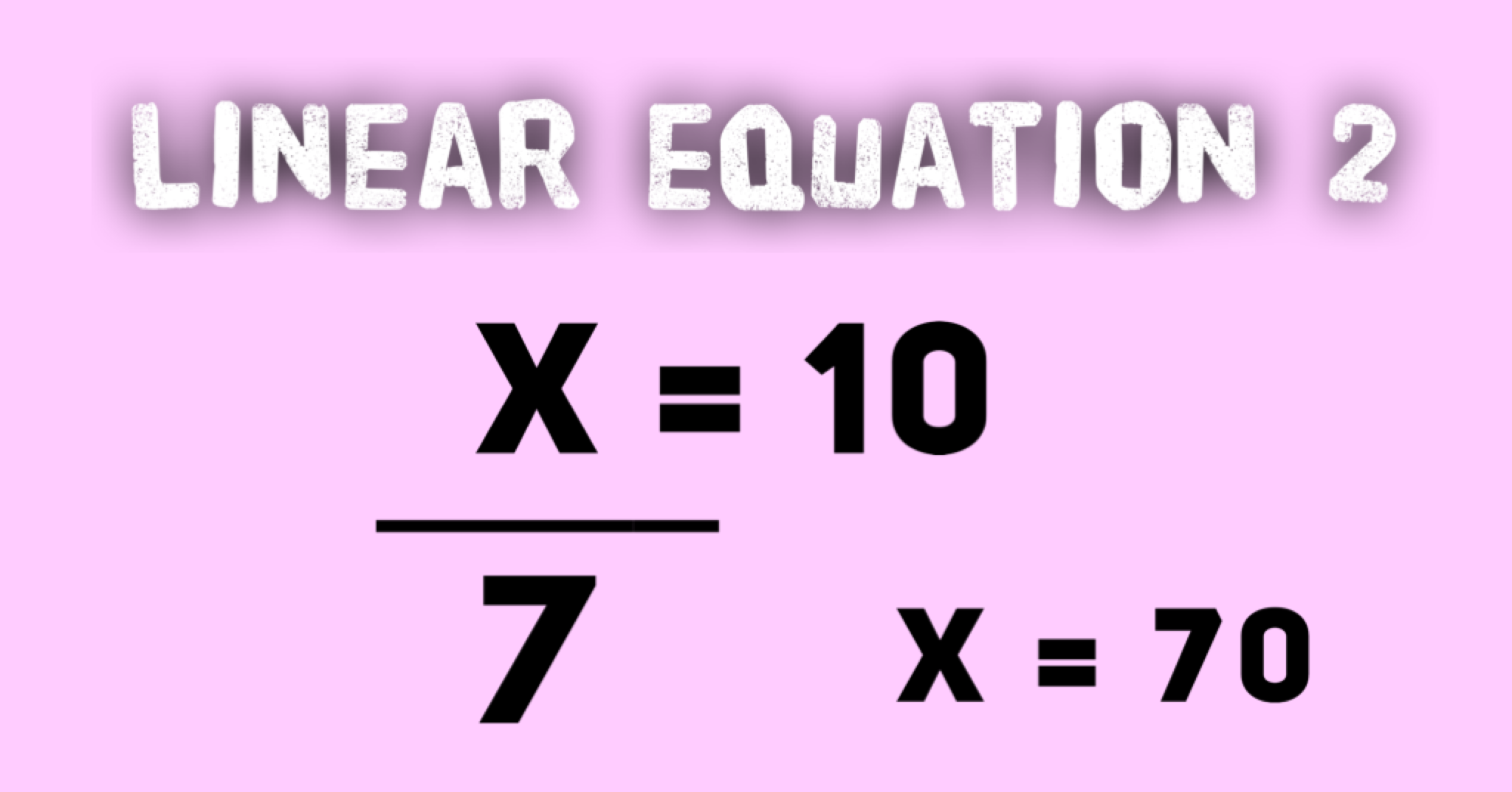 Linear Equations Example 2