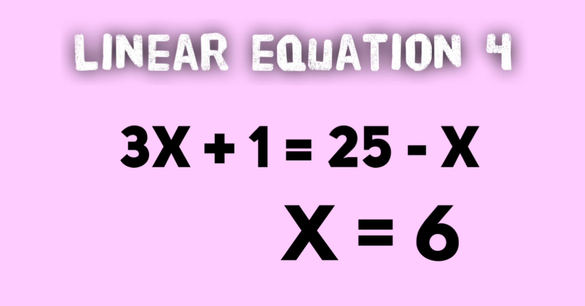 Linear Equations Example 4