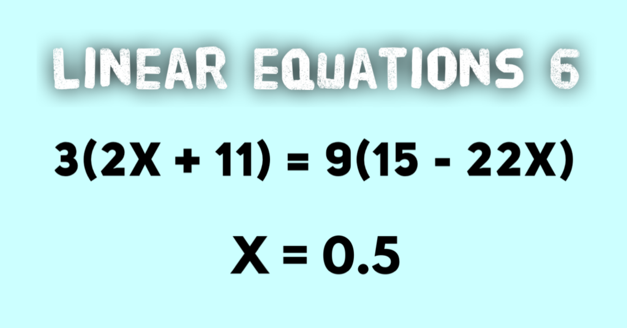 Linear Equations Example 6